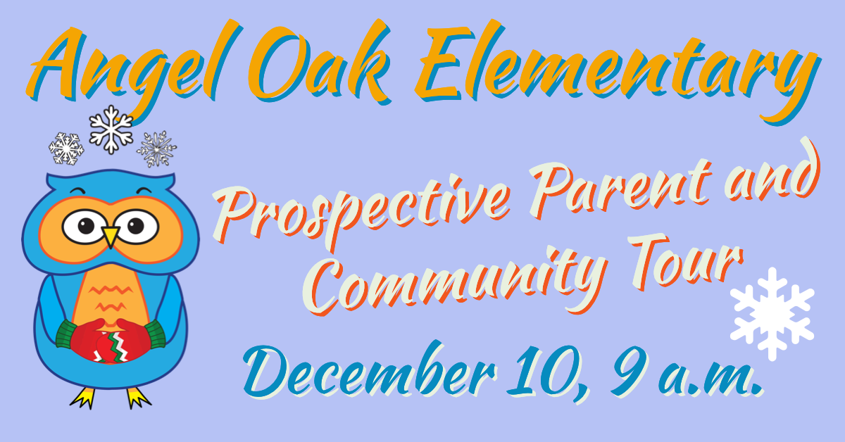 Prospective Parent and Community Tour: December 2019