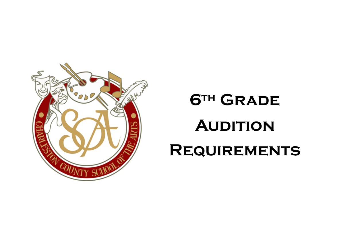 6th Grade Audition Requirements