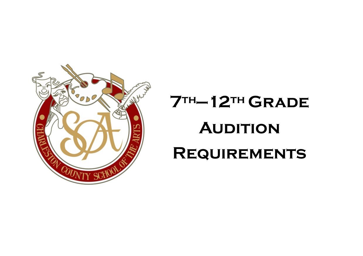 7th - 12th Grade Audition Requirements