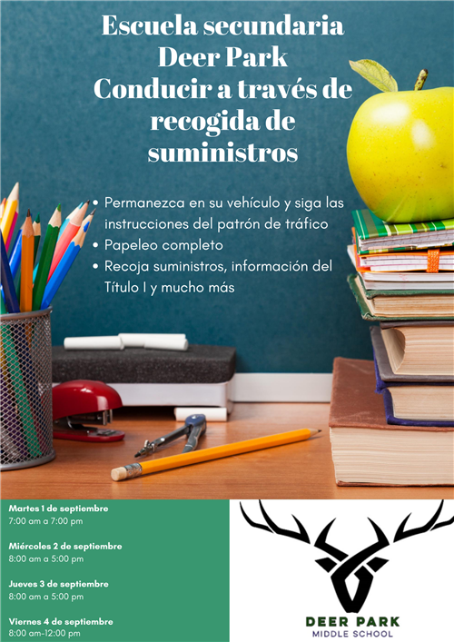 Spanish version of Deer Park Middl School Drive Through Supply pick up announcement