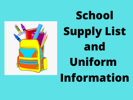 Supply List and Uniform Informaiton