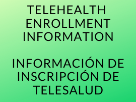 Telehealth Enrollment Information