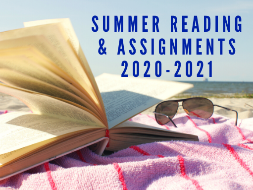 2020-2021 Summer Reading and Assignments