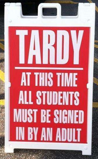 Tardy Policy Sign