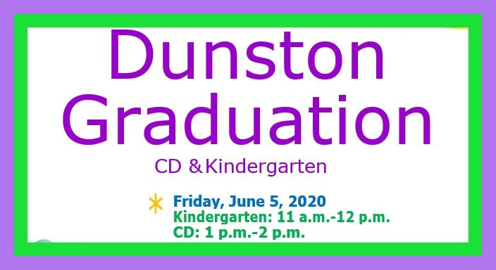 CD and Kindergarten Graduation/Graduación  Dunston  CD & Kindergarten