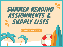 Summer Reading Assignments & Supply Lists