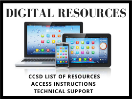 CCSD Digital Resources with Access Instructions and Technical Support