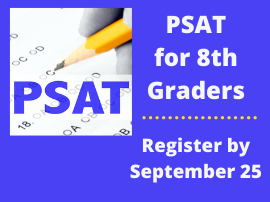 PSAT for 8th Graders - Register by September 25th