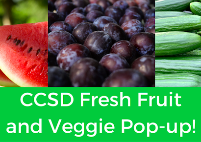 CCSD Fresh Fruit and Veggie Pop Up