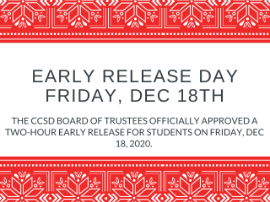 Friday, Dec 18: Two Hour Early Release Day for Students