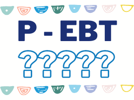 What is P - EBT? Do you qualify?