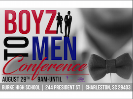 Boyz to men conference at Burke High school on August 29th at 9am